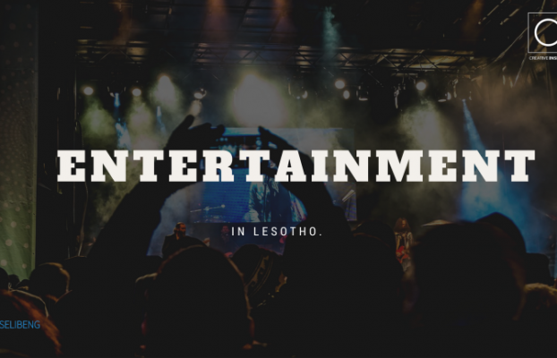 The Shortcoming of Lesotho's Entertainment Business.